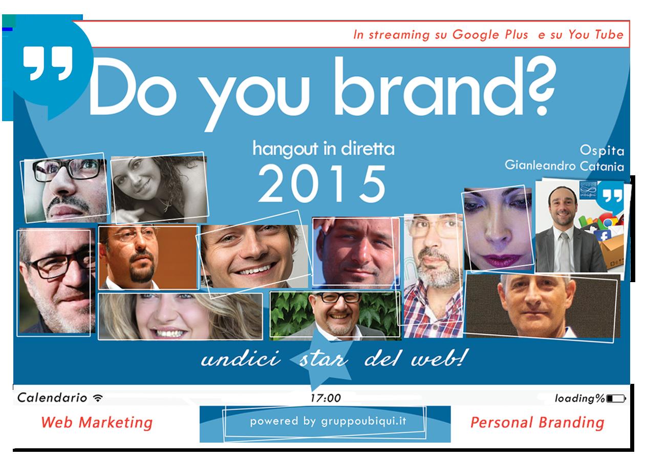 Questa immagine mostra le foto dei partecipanti a Do You Brand di Gruppo Ubiqui di Gianleandro Catania del 2015.