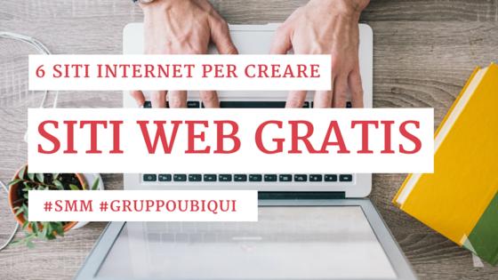 Siti internet per creare siti web gratis - Gruppo Ubiqui - Web marketing e Branding Online - #maiadesign #smm