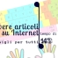 Questa immagine mostra i disegni di due mani con le dita colorate e di una tastiera qwerty con i tasti di un colore corrispondente al dito usato per pigiarli; mostra anche il titolo dell'articolo: Come scrivere bene articoli su Internet.