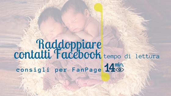 Questa immagine mostra due gemelli che dormono vicini ed è la copertina dell'articolo Come raddoppiare contatti nella FanPage di Facebook in due giorni